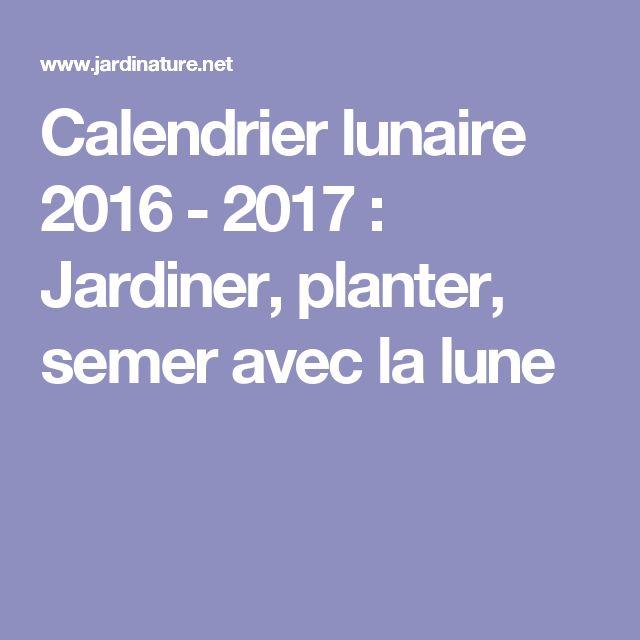 Les 25 meilleures id es de la cat gorie calendrier lunaire for Calendrier lunaire jardin janvier 2016