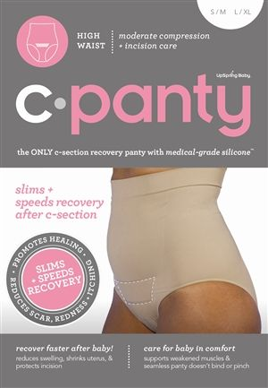 Must have for c-section moms. C-Panty: C-section recovery underwear...wish I would have known this! Definitely need for my next baby!