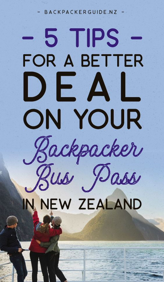5 Tips To Get A Better Deal On A Backpacker Bus Pass In New