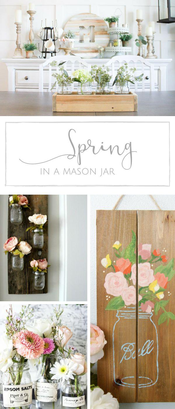 10+ simple Spring mason jar ideas to welcome Spring in farmhouse style | www.makingitinthemountains.com