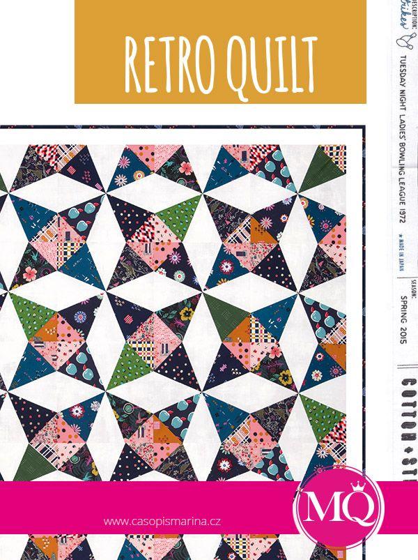 MARINA QUILT srpen / září 2015: RETRO QUILT; klasický kaleidoskopový vzor; v on-line klubu si na videu ukážeme, jak si vytvořit systém v šití opakujících se bloků a dílků, a naučíme se vzorné PUPÍKY!