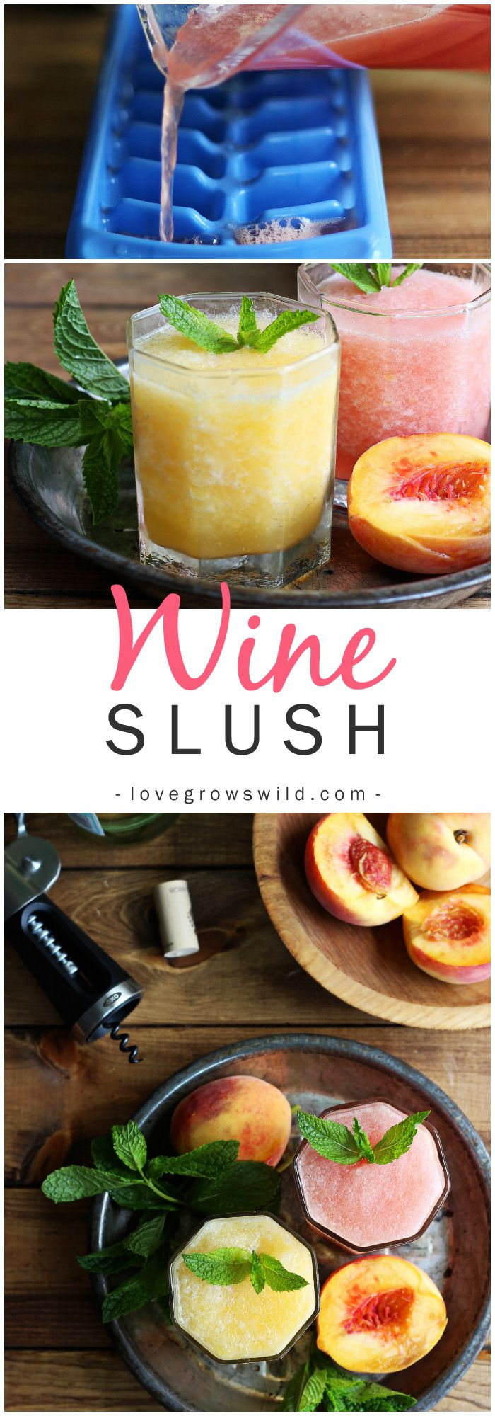 Cool off this summer with a grown-up version of a childhood favorite: Wine Slushies! Get the recipe at LoveGrowsWild.com