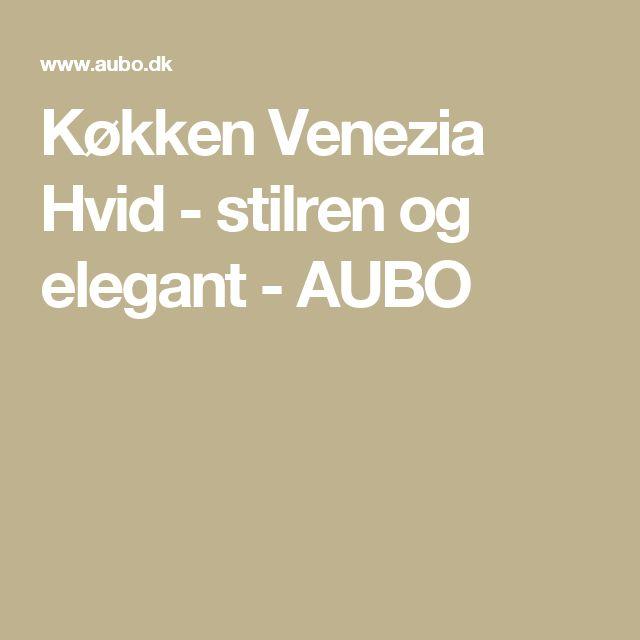 Køkken Venezia Hvid - stilren og elegant - AUBO