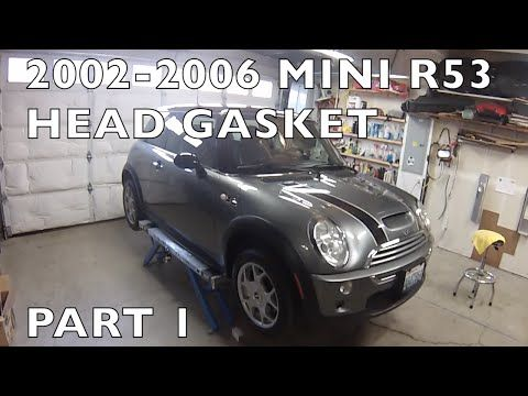 How To Replace Mini Cooper Cylinder Head Gasket 2002 2006 R53 Part 1 Youtube Mini Mini Cooper Cylinder Head