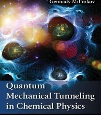 Quantum Mechanical Tunneling In Chemical Physics PDF