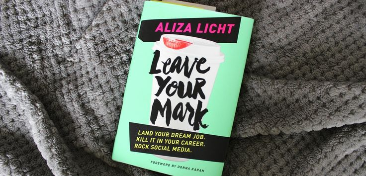 Girl At Home June Favourites   Leave Your Mark - Aliza Licht   www.girlathomeblog.com