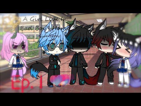 A Girl Live In Bad Boy S Home Gacha Life Ep 1 Youtube Youtube Bad Boys Anime