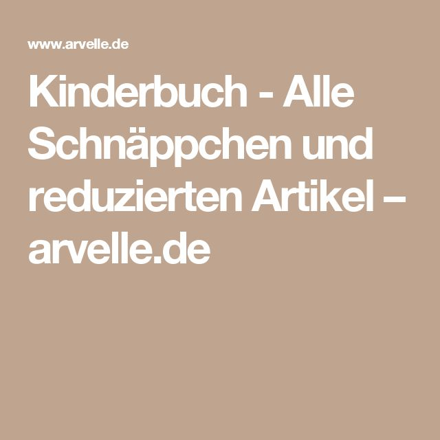 Kinderbuch - Alle Schnäppchen und reduzierten Artikel – arvelle.de