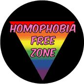 Homophobia Free Zone - Rainbow Pride Triangle--Gay Pride Rainbow Store BUTTON