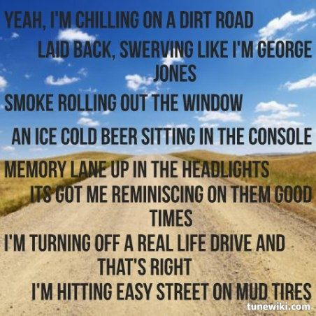 Dirt Road Anthem ~ Jason Aldean (Maybe beer in the console isn't a good idea)