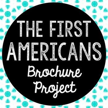 The First Americans Research Brochure Project. Perfect if you need to cover this time period, but need a condensed lesson unit! Use this as a guide for your own lesson or as an independent Internet research project.