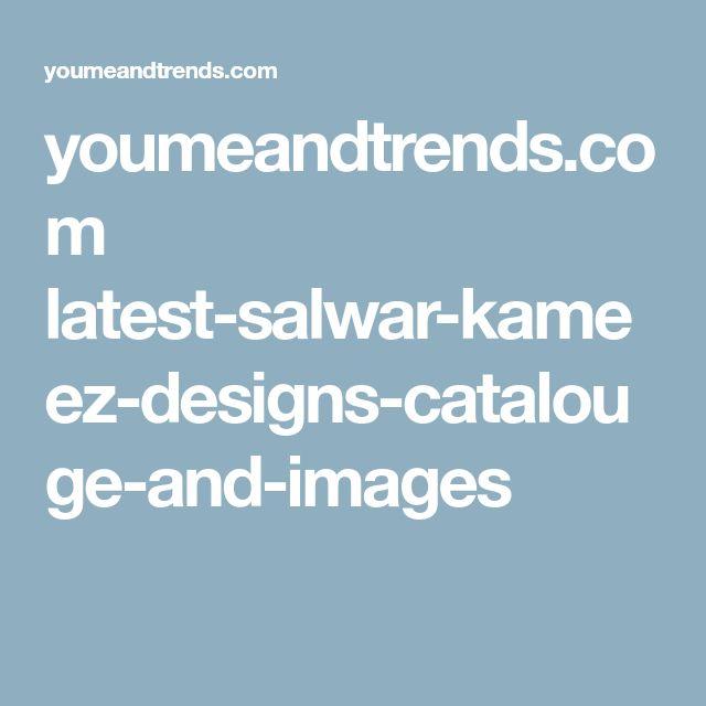 youmeandtrends.com latest-salwar-kameez-designs-catalouge-and-images