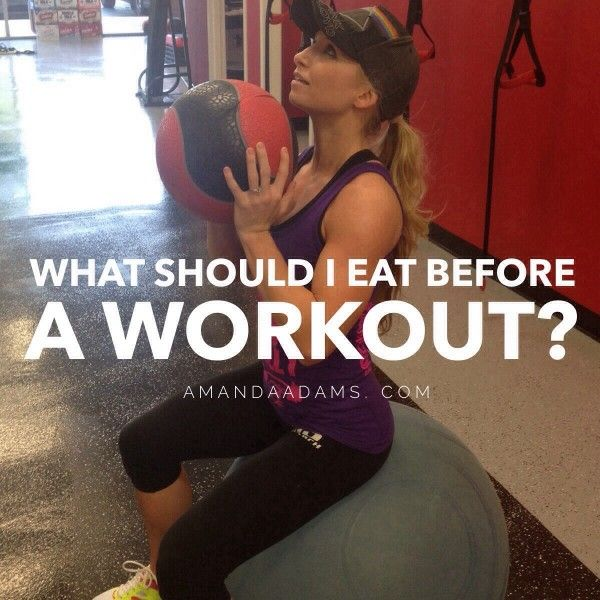 """What Should I Eat BEFORE I Workout?"" www.AmandaAdams.com"