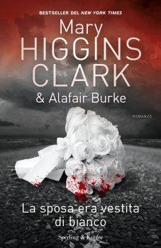 """Mary Higgins Clark e Alafair Burke hanno ideato una trama avvincente, ricca di colpi di scena, focalizzata di volta in volta su un personaggio diverso. La vicenda è narrata e scritta con uno stile fluido ed elegante. Niente è lasciato al caso.  """"Se decidete di leggere i miei libri, voglio che sentiate di aver speso bene il vostro tempo."""" (Mary Higgins Clark) http://pupottina.blogspot.it/2017/10/la-sposa-era-vestita-di-bianco-di-mary.html"""