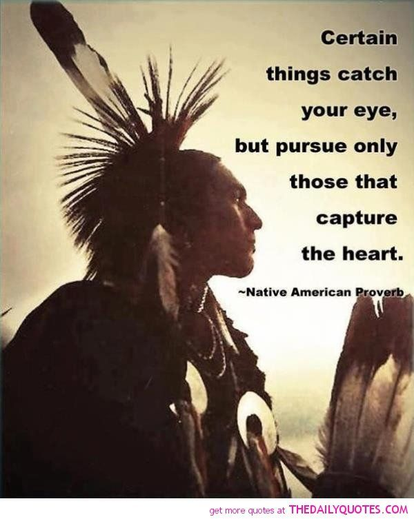 Famous Native American Quotes by @quotesgram