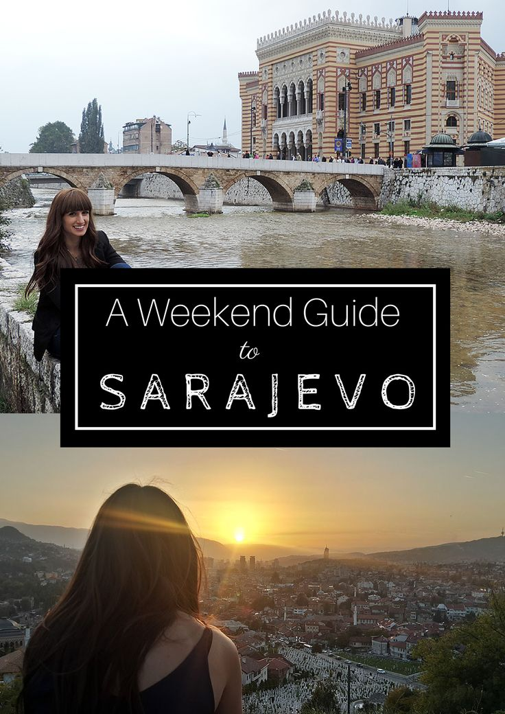 What to do and where to stay in fascinating Sarajevo, Bosnia & Herzegovina