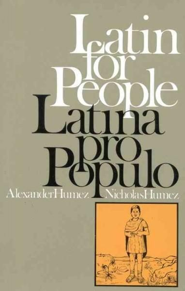 Alexander and Nicholas Humez have fashioned an easy-going and satisfying introduction to the language that is the wellspring of the mother tongue. Their brief history of Classical and Vulgar Latin, ex
