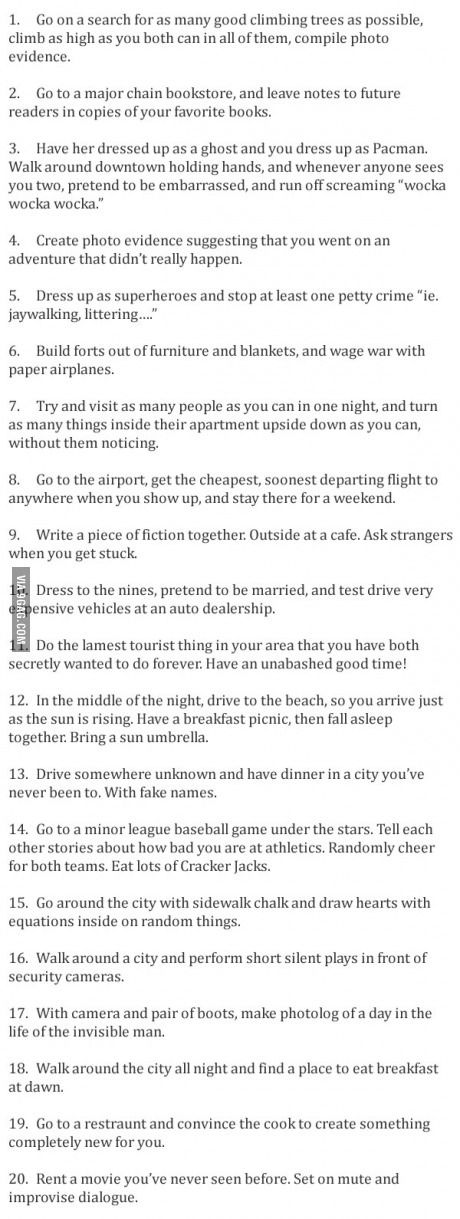 Unusual (and fun!) Date Ideas. Meant for adults but some of these could be really fun with Vincent