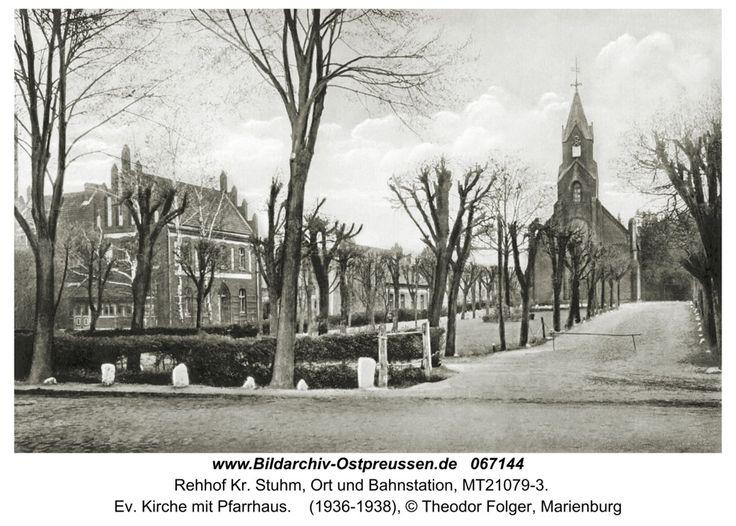 Rehhof Kr. Stuhm, ev. Kirche mit Pfarrhaus