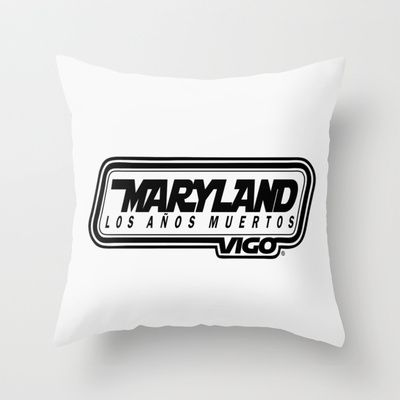 L  O  S    A  Ñ  O  S    M  U  E  R  T  O  S - MARYLAND - vigo - MarylandVigo Throw Pillow