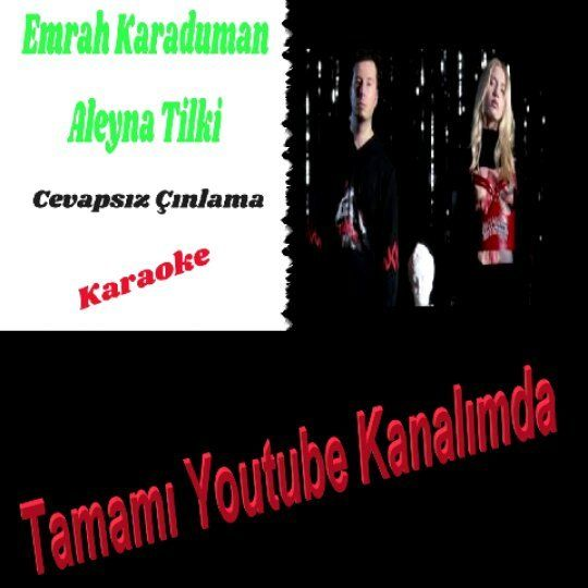 Aleyna Tilki Cevapsiz Cinlama Karaoke Tamami Youtube Kanalimda Aleynatilki Emrahkaraduman Cevapsizcinlama Karaoke Orjina Movie Posters Movies Poster