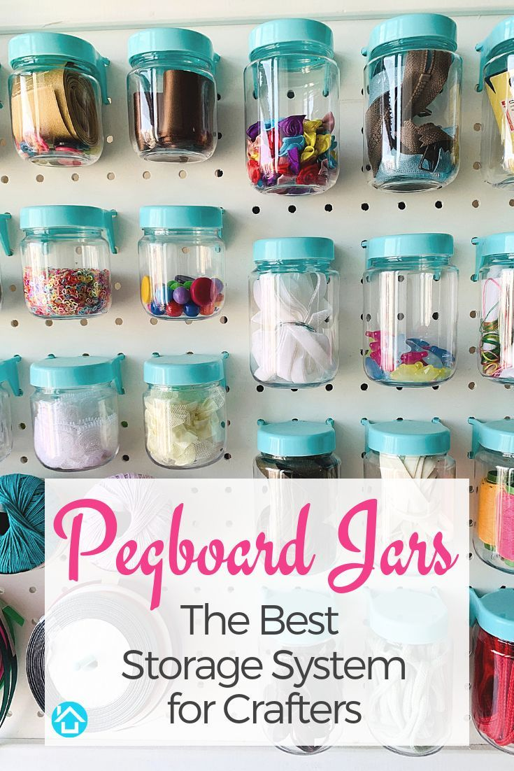 Pegboard Jars Simplify Your Craft Room Supplies And Accessories Organization No More Searchi Craft Organization Craft Organization Diy Craft Room Organization