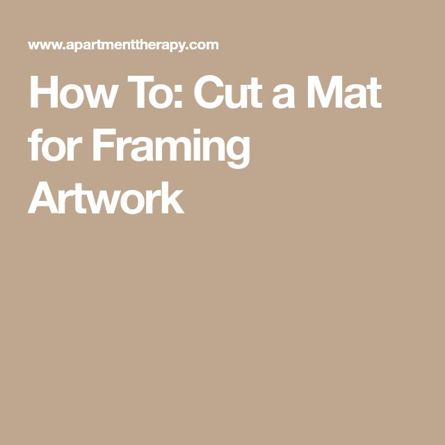 How To: Cut a Mat for Framing Artwork