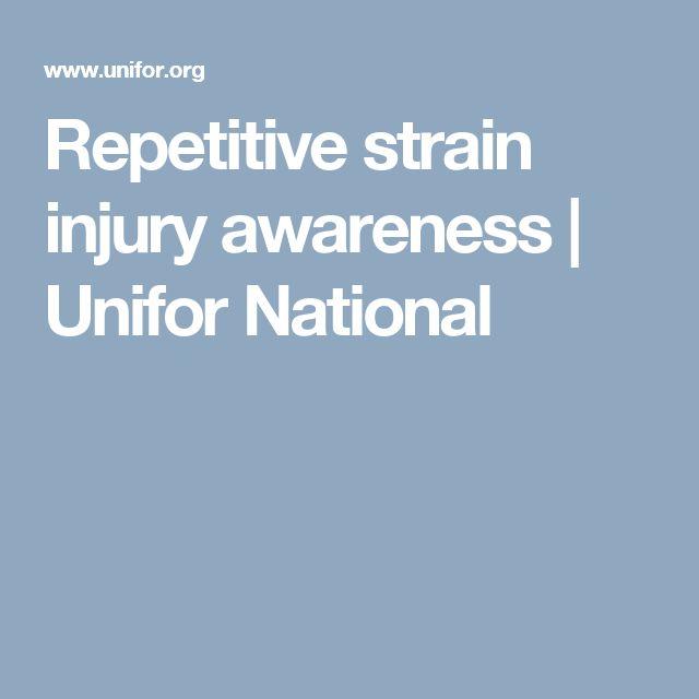 Repetitive strain injury awareness   Unifor National