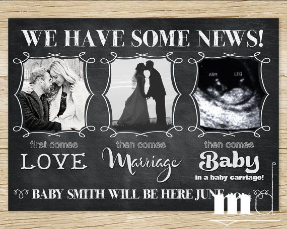 """Chalkboard Pregnancy Announcement  'First Comes Love, Then Comes Marriage, Then Comes Baby in a Baby Carriage!"""" by MulliganDesign via Etsy"""