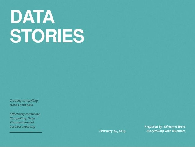 Data stories - how to combine the power storytelling with effective data visualization by Coincidencity via slideshare