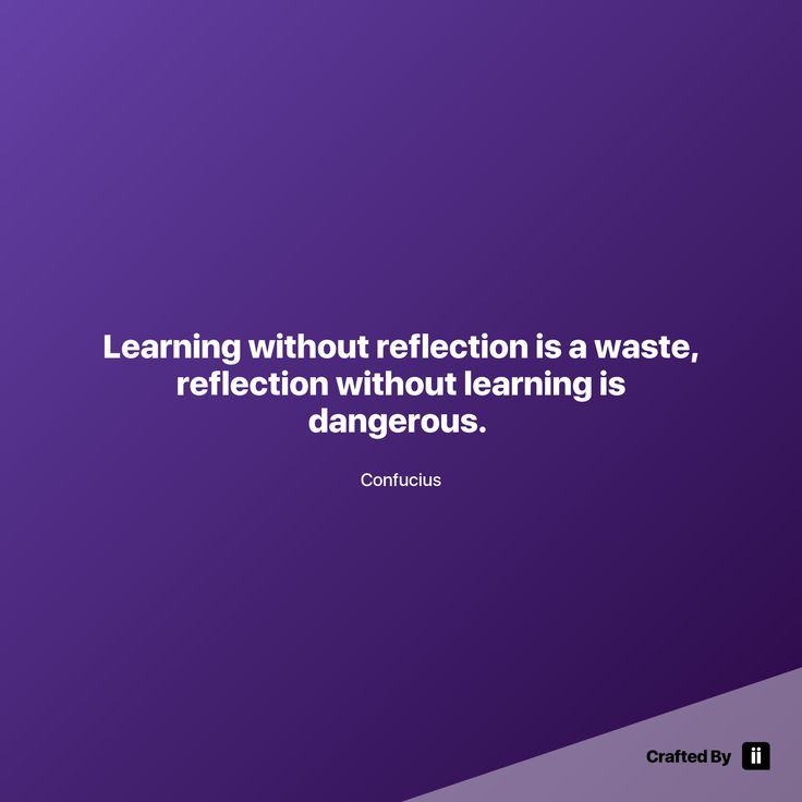 """Learning without reflection is a waste reflection without learning is dangerous. "" By Confucius #quotes #wordstoliveby #inspiration #inspirationalquote #motivation #quotestagram #quotesoftheday #beautiful"