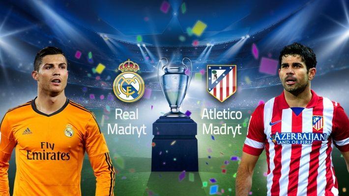 LM (F): Real Madryt vs Atletico Madryt - hiszpańska inwazja na Lizbonę! [4:1 PO DOGRYWCE]