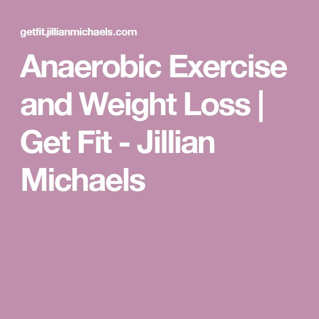 Anaerobic Exercise and Weight Loss | Get Fit - Jillian Michaels