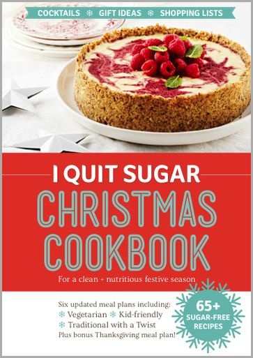 """Christmas can be a time of high pressure, family chaos and food overload - and the last thing any of us need are the sugar crashes that come with it. So this year, why not give the """"Silly Season"""" a crack without the toxic white stuff? Sound impossible? With our I Quit Sugar Christmas Cookbook with 70 recipes, it's not only possible but delicious too! $19 on the IQS online store now."""