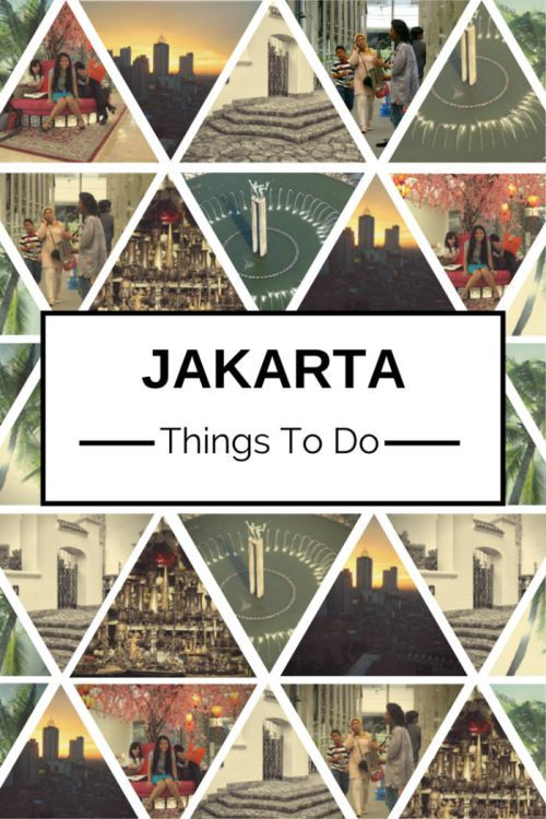 worth things to do in Jakarta