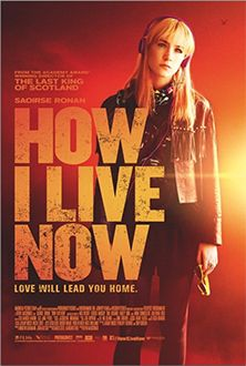 Watch How I Live Now | beamafilm -- Streaming your Favourite Documentaries and Indie Features