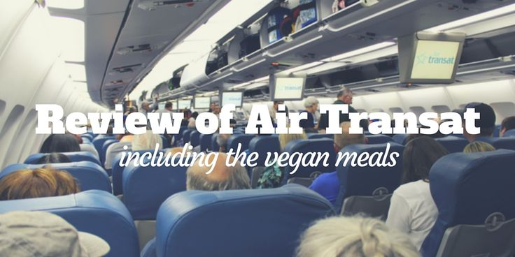 Our flight to Italy: AIr Transat with vegan meals. Our review of the seats, the staff, and the food! Flights from Toronto to Venice, and Rome to Toronto.