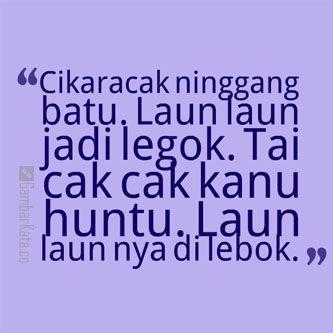 Gambar Kata Kata Sunda Lucu Tai Cakcak
