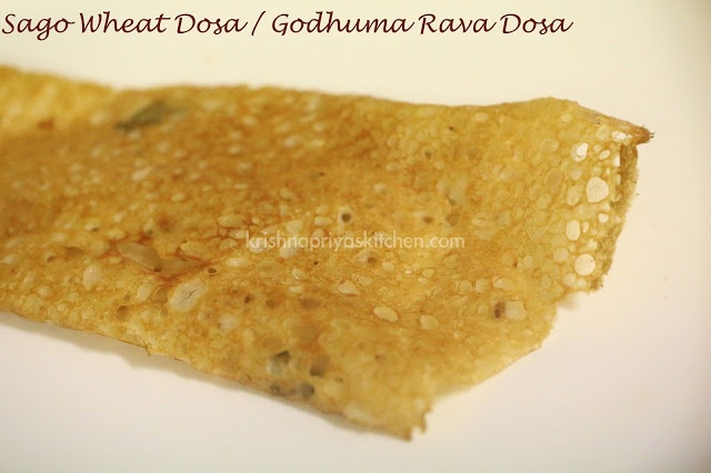 Sago Wheat Crepes / Sago Wheat Dosa / Godhuma Rava dosa Recipe