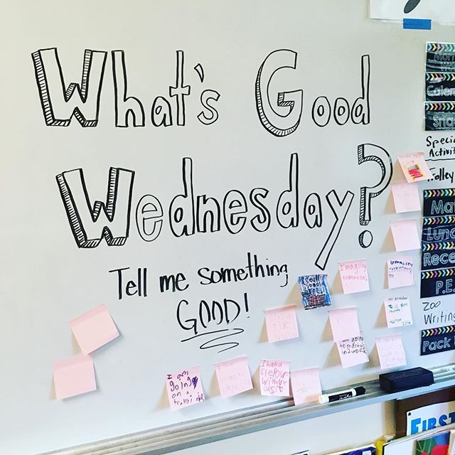 WHAT'S GOOD WEDNESDAY  #miss5thswhiteboard