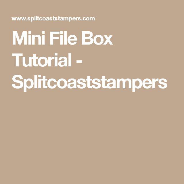 Mini File Box Tutorial - Splitcoaststampers