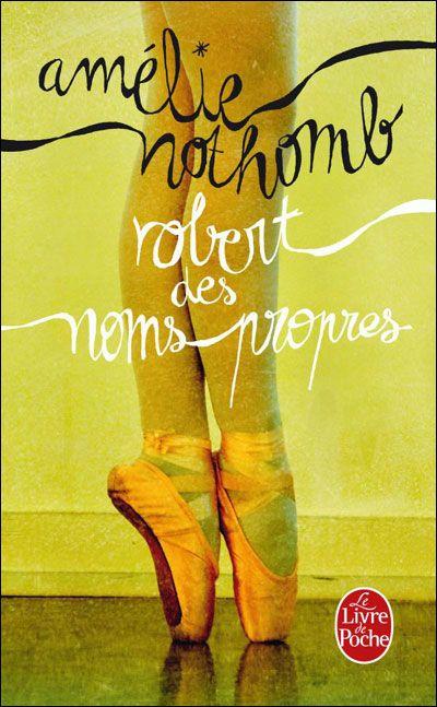 Amelie Nothomb - Robert Des Noms Propres