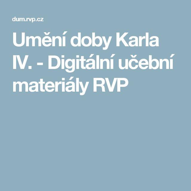 Umění doby Karla IV. - Digitální učební materiály RVP