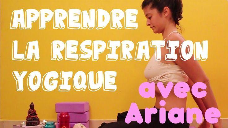 Apprenez la Respiration Yogique avec Ariane sur YogaCoaching!