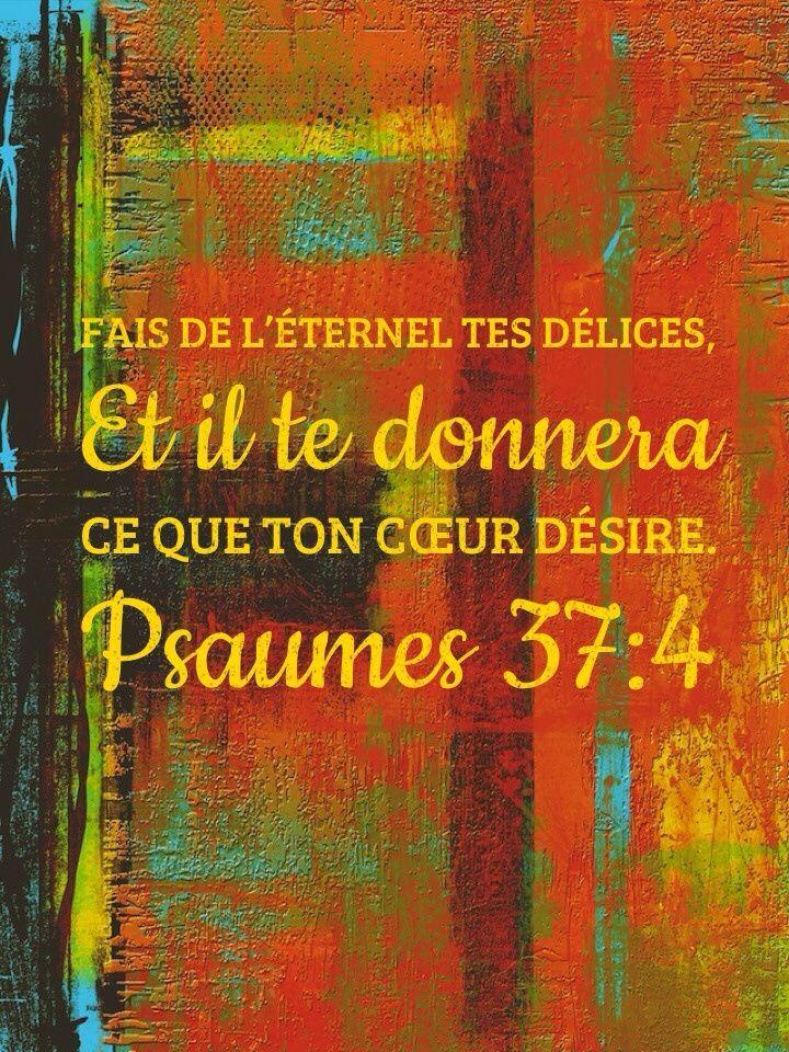 Fais de l'Eternel tes délices | 1001 versets
