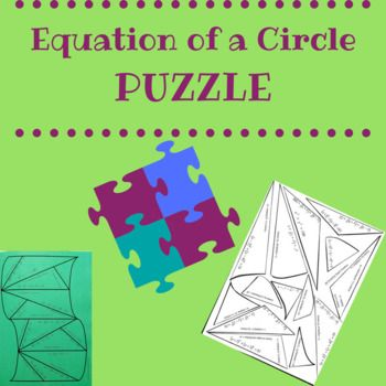 Having fun with puzzles in your classroom is so easy!! Print out the page that shows the pieces spread out. Have the students cut out the pieces. They simply match the equation of the circle with its center and radius. Glue it down in your notebook, and you are done!
