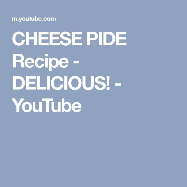 CHEESE PIDE Recipe - DELICIOUS! - YouTube
