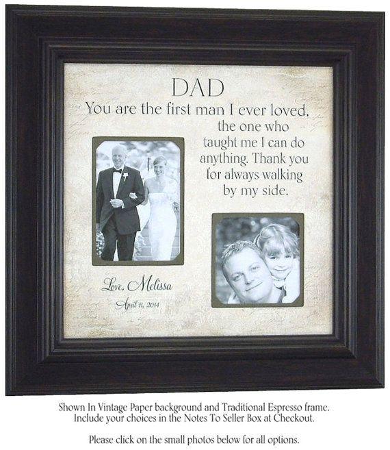 Wedding Gift For Parents, Bride, Groom, Mother, Father, Shower, Reception, First Man I Ever Loved, Sign, Frame, 16 X 16