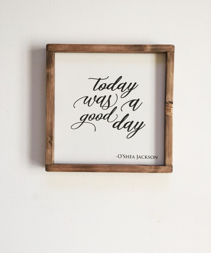 Today Was A Good Day - Wood Sign - Farmhouse Decor - Wooden Sign -  O'Shea Jackson - Ice Cube -  NWA - Hip Hop Culture  -  Father's Day Gift by JandMoDesignLLC on Etsy https://www.etsy.com/listing/477745009/today-was-a-good-day-wood-sign-farmhouse