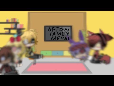 Fnaf 1 Reacts To Afton Family Memes Gacha Life Fnaf Original Youtube Fnaf Afton Fnaf 1